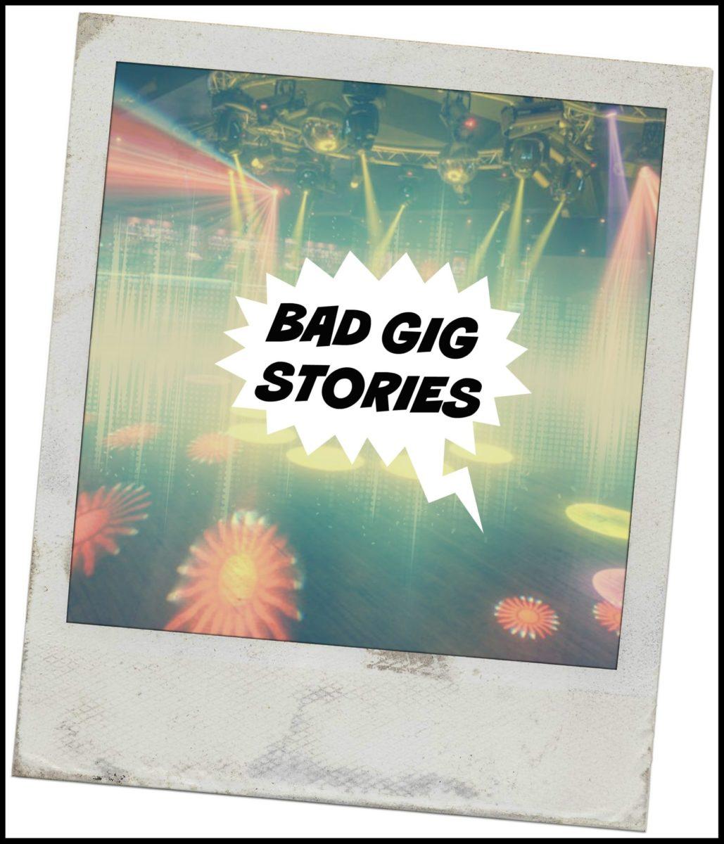 Bad Gig Stories! (Passionate DJ Podcast #017)