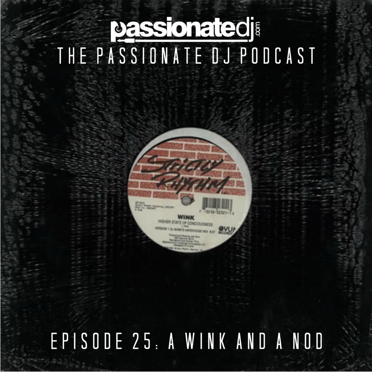 PDJ 025 – A Wink and a Nod