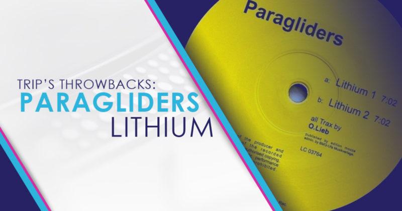 Trip's Throwbacks: Paragliders – Lithium