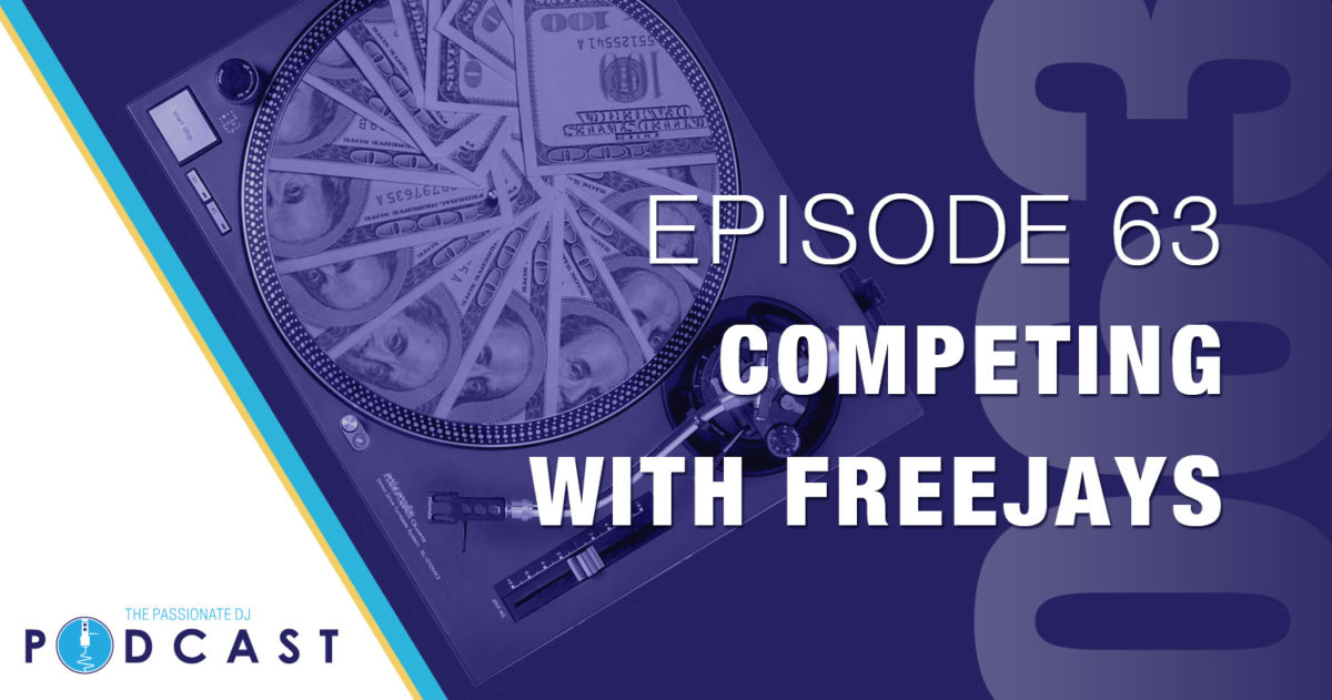 Episode 63: Competing with Freejays