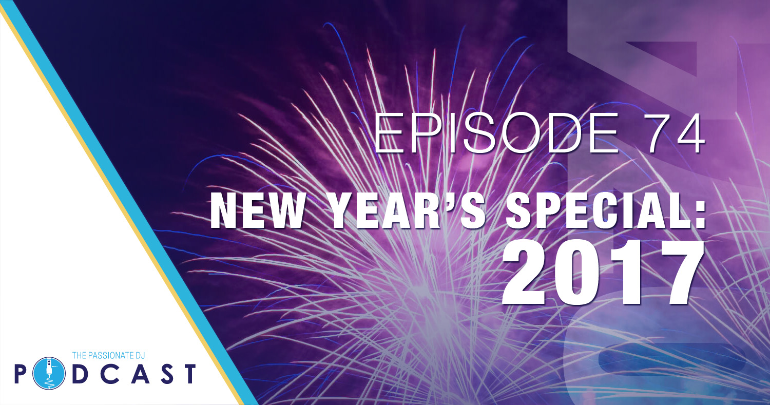 Episode 74: New Year's Special 2017!