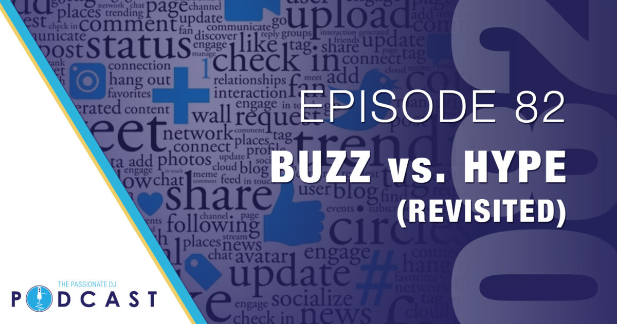 Episode 82: Buzz vs Hype (Revisited)