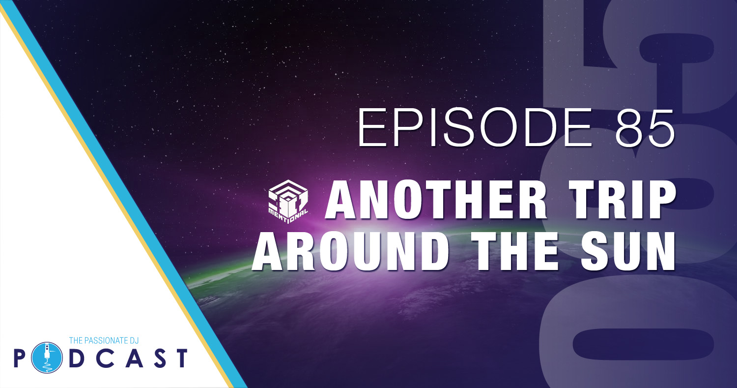 Episode 85: Another Trip Around The Sun