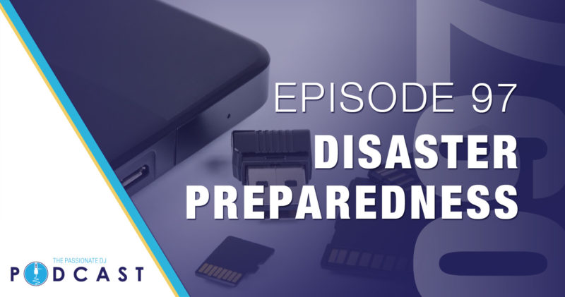 Episode 97: Disaster Preparedness
