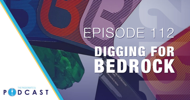 Episode 112: Digging For Bedrock