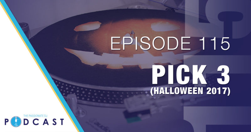 Episode 115: Pick Three (Halloween 2017)