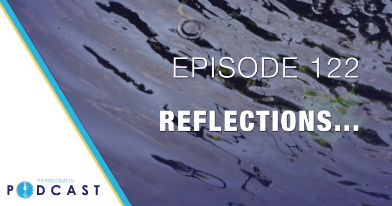 Episode 122: Reflections
