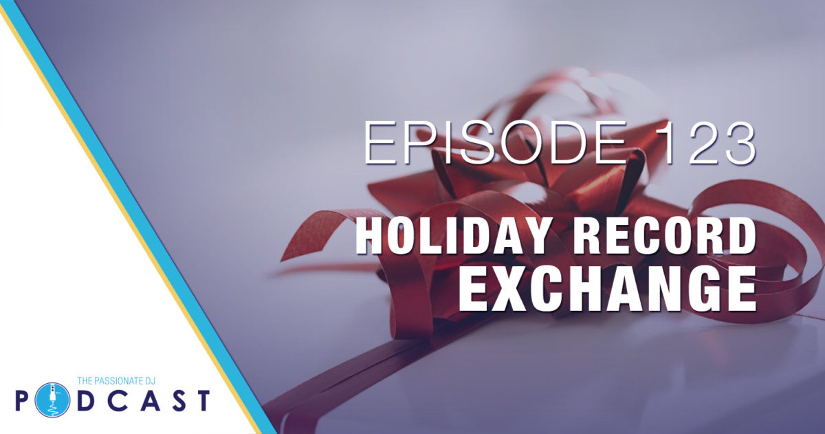 Episode 123: Holiday Record Exchange