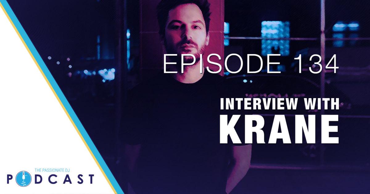 Episode 134: Interview With KRANE