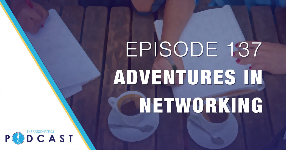 Episode 137: Adventures in Networking