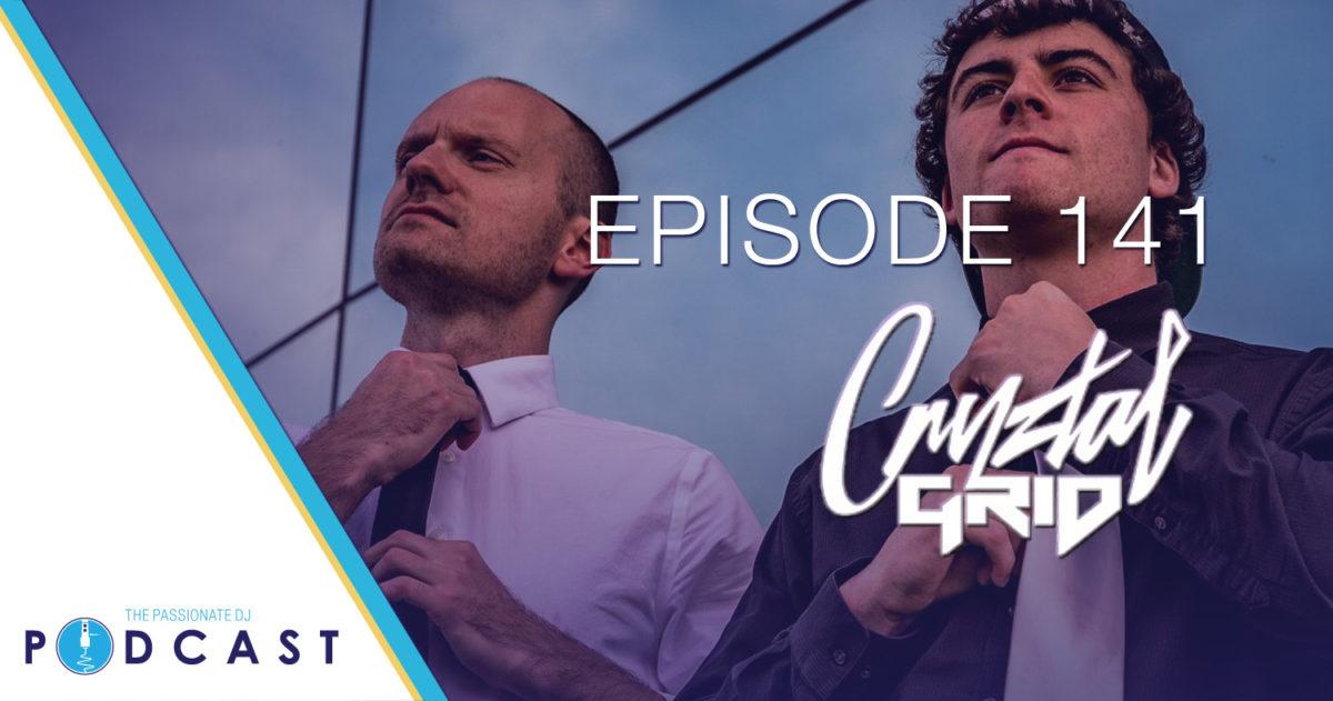Cryztal Grid (Passionate DJ Podcast #141)
