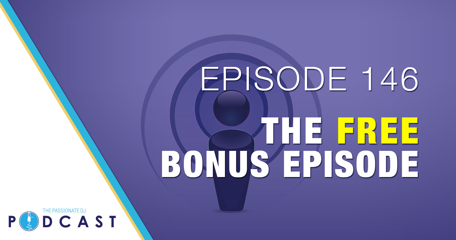 Episode 146: The Free Bonus Episode