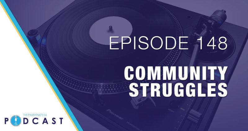 Episode 148: Community Struggles