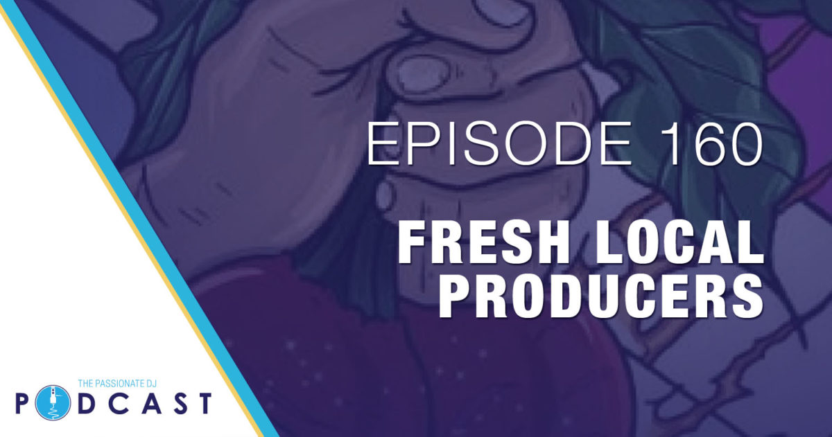 Episode 160: Fresh Local Producers