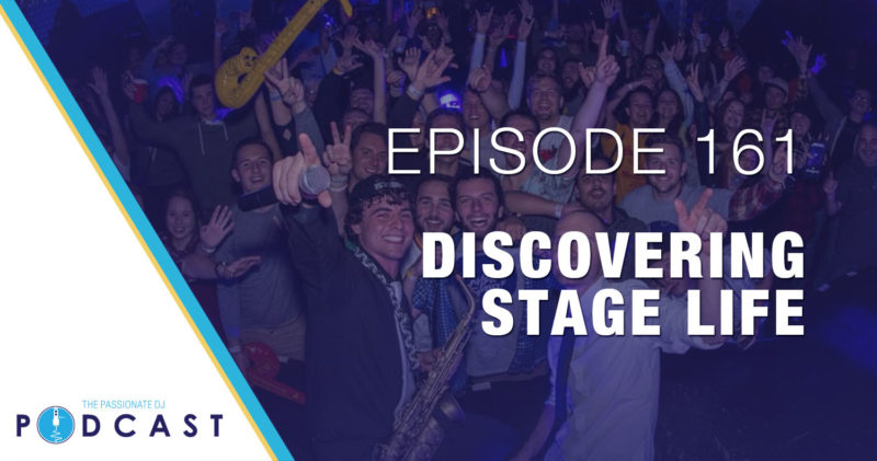 Episode 161: Discovering Stage Life