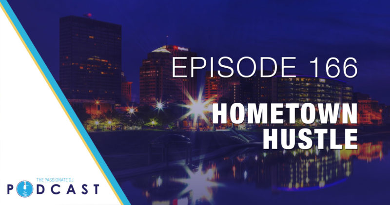 Episode 166: Hometown Hustle