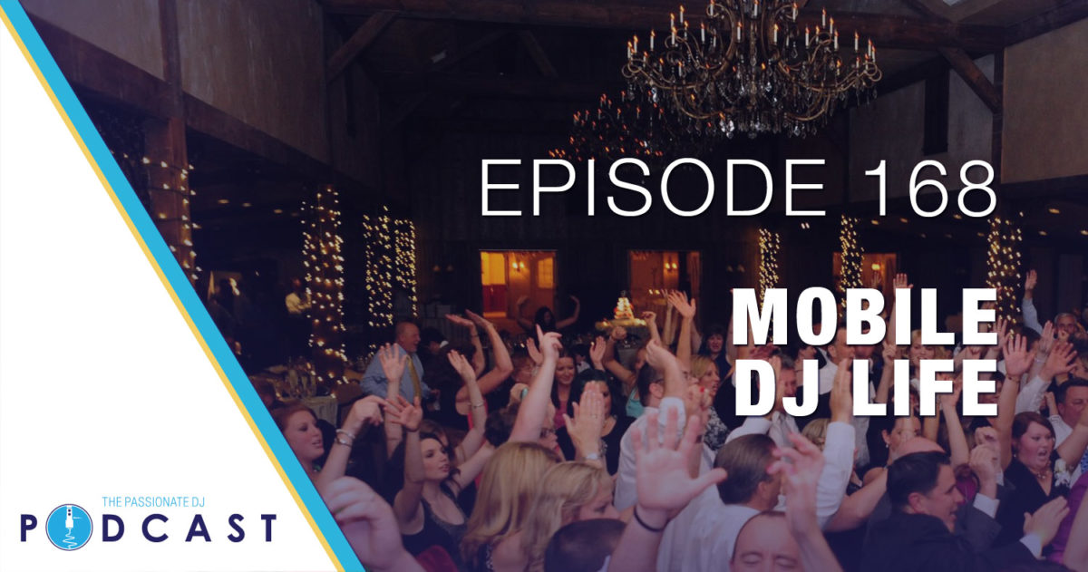 Episode 168: Mobile DJ Life