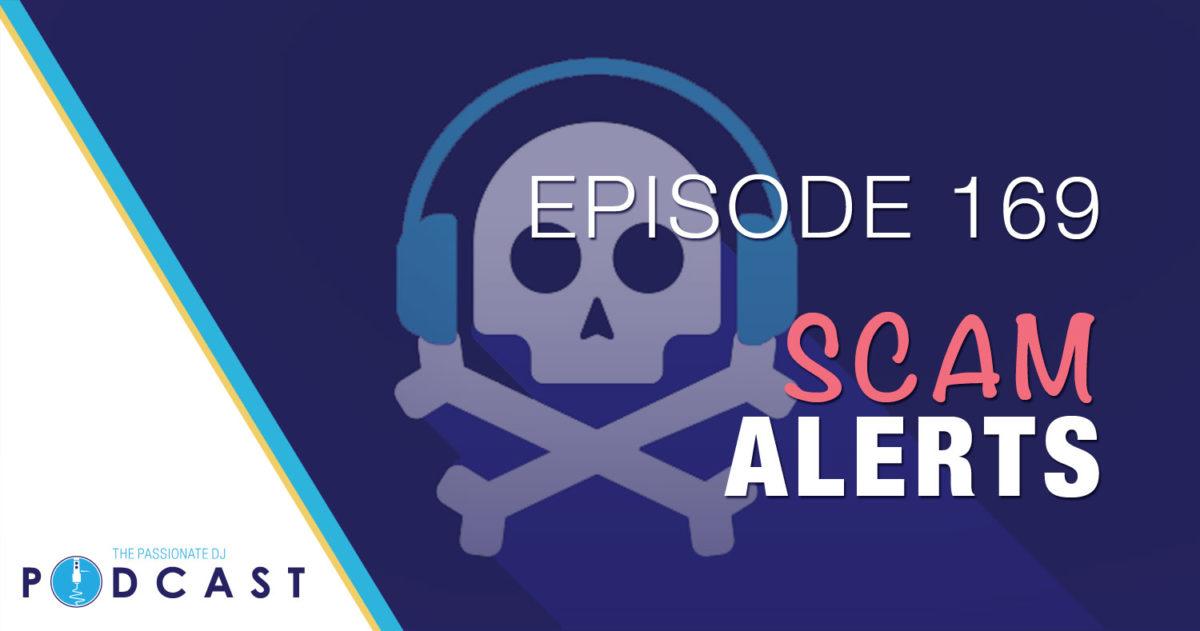 Episode 169: Scam Alerts
