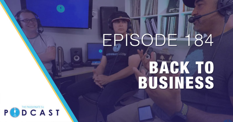 Episode 184: Back to Business